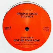 ACTIVE FORCE  / B.T. EXPRESS : GIVE ME YOUR LOVE  / HAVE SOME FUN
