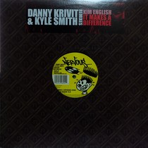 KIM ENGLISH : IT MAKES A DIFFERENCE  (DANNY KRIVIT & KYLE SMITH REMIXES)