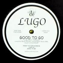 LUGO : GOOD TO GO  / SWERVE ON