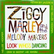 ZIGGY MARLEY  AND THE MELODY MAKERS : LOOK WHO'S DANCING