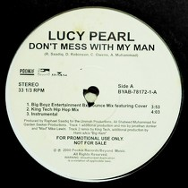 LUCY PEARL : DON'T MESS WITH MY MAN
