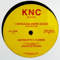 SKIPWORTH & TURNER : I SHOULDA BEEN GOOD