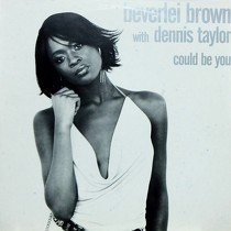 BEVERLEI BROWN  with DENNIS TAYLOR : COULD BE YOU