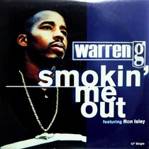 WARREN G  ft. RON ISLEY : SMOKIN' ME OUT