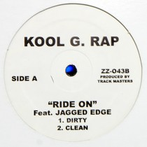 KOOL G RAP  ft. JAGGED EDGE : RIDE ON