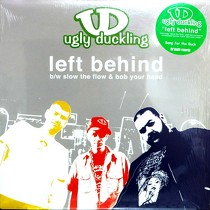 UGLY DUCKLING : LEFT BEHIND