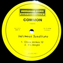 COMMON  presents INFAMOUS SYNDICATE : INFAMOUS SYNDICATE