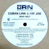 CUBAN LINK  & FAT JOE : WHY ME?