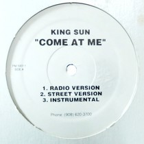 KING SUN : COME AT ME  / YOU DON'T KNOW