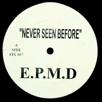 EPMD  / NONCHALANT : NEVER SEEN BEFORE  / PEOPLE TIME