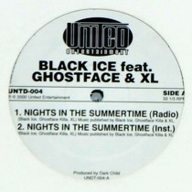 BLACK ICE  ft. GHOSTFACE & XL / SONYA BLADE & BUSTA : NIGHTS IN THE SUMMERTIME  / SO GUTTA