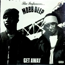 MOBB DEEP : GET AWAY