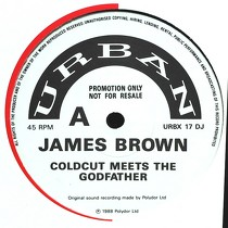 JAMES BROWN : COLDCUT MEETS THE GODFATHER