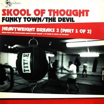 SKOOL OF THOUGHT : HEAVYWEIGHT BREAKS 3  (PART 1 OF 3)