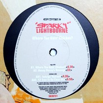 SPARKY LIGHTBOURNE : WHERE YOU GOIN' CHICKEN?  / INDULGE YOURSELF
