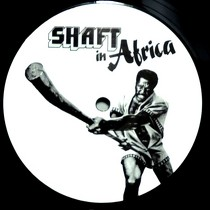 JOHNNY PATE  / URBAN ALL STARS : SHAFT IN AFRICA  / IT BEGAN IN AFRICA