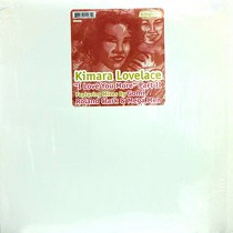 KIMARA LOVELACE : I LUV YOU MORE  (PART II)