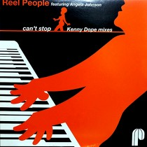 REEL PEOPLE  ft. ANGELA JOHNSON : CAN'T STOP  (KENNY DOPE MIXES)