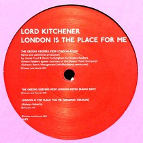 LORD KITCHENER : LONDON IS THE PLACE FOR ME