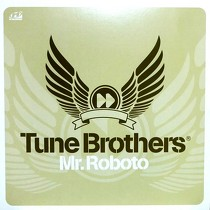 TUNE BROTHERS : MR.ROBOTO