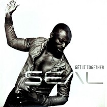 SEAL : GET IT TOGETHER