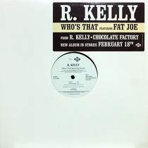 R  KELLY feat  FAT JOE : WHO'S THAT : 詳細