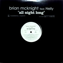 BRIAN MCKNIGHT  ft. NELLY : ALL NIGHT LONG