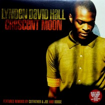 LYNDEN DAVID HALL : CRESCENT MOON