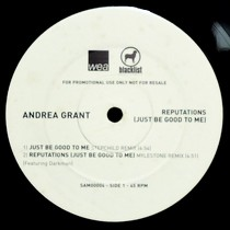 ANDREA GRANT  ft. DARKMAN : REPUTATIONS (JUST BE GOOD TO ME)