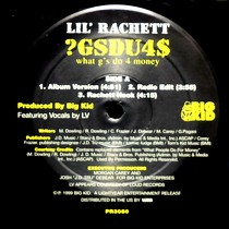 LIL' RACHETT : ?GSDU4$ (WHAT G'S DO 4 MONEY)