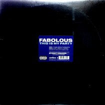 FABOLOUS : THIS IS MY PARTY