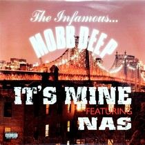 MOBB DEEP  ft. NAS : IT'S MINE