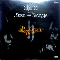 DJ HONDA  ft. JERU THE DAMAJA : EL PRESIDENTE