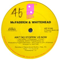 McFADDEN & WHITEHEAD  / THE JONES GIRLS : AIN'T NO STOPPIN' US NOW  / YOU CAN'T HAVE MY LOVE