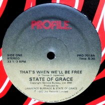 STATE OF GRACE : THAT'S WHEN WE'LL BE FREE