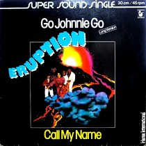 ERUPTION : GO JOHNNIE GO