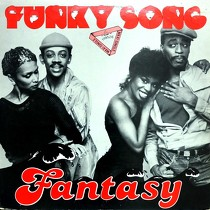 FANTASY : FUNKY SONG  / TOO MUCH TOO SOON
