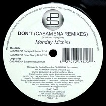 MONDAY MICHIRU : DON'T  (CASAMENA REMIXES)