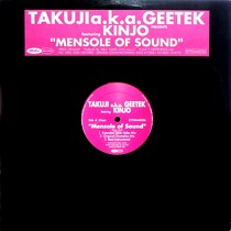 TAKUJI a.k.a. GEETEK  ft. KINJO : MENSOLE OF SOUND