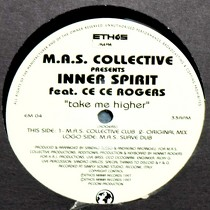 M.A.S. COLLECTIVE  presents INNER SPIRIT ft. CE CE ROGERS : TAKE ME HIGHER