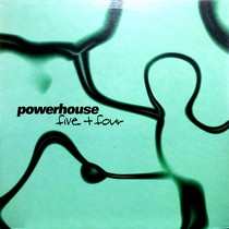 POWERHOUSE : FIVE PLUS FOUR