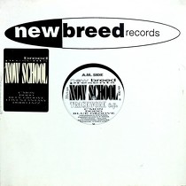 NEW BREED  presents : NOW SCHOOL TRACKWORK E.P.