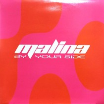 MALINA : BY YOUR SIDE