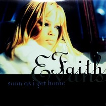 FAITH EVANS : SOON AS I GET HOME  / NO OTHER LOVE (ALBUM VERSION)