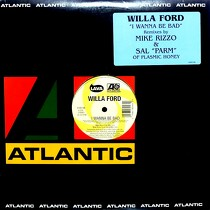 WILLA FORD : I WANNA BE BAD  (REMIXES)