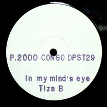 TIZA B : IN MY MIND'S EYE  / HOW DO THEY KNOW