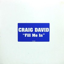 CRAIG DAVID : FILL ME IN