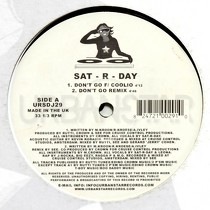 SAT-R-DAY : DON'T GO  / THAT'S HOW WE'RE LIVIN'