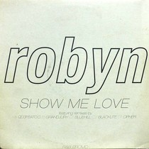 ROBYN : SHOW ME LOVE
