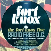 FORT KNOX FIVE  WITH AFRIKA BAMBAATAA AND KAMONZI : RADIO FREE D.C.